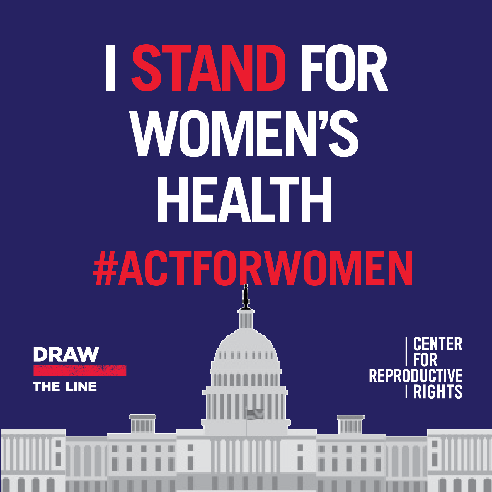 I Stand for women's health. #ActForWomen